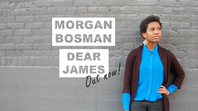 """Morgan Bosman """"Dear James"""" Facebook banner image"""
